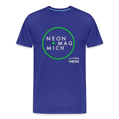NEON MAG MICH  - Männer Premium T-Shirt