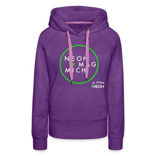 NEON MAG MICH  - Frauen Premium Hoodie