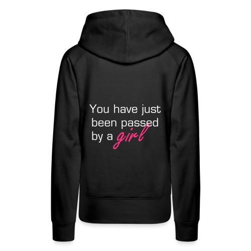 You have just been passed - Women's Premium Hoodie