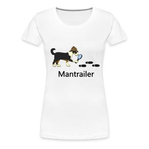 Mantrailer-T-Shirt - Frauen Premium T-Shirt