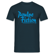 Tee shirts ~ Tee shirt Homme ~ Poulpe Fiction
