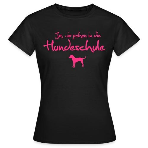 T-Shirt Hundeschule - Frauen T-Shirt