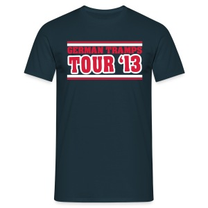 German Tramps Tour '13 - Männer T-Shirt