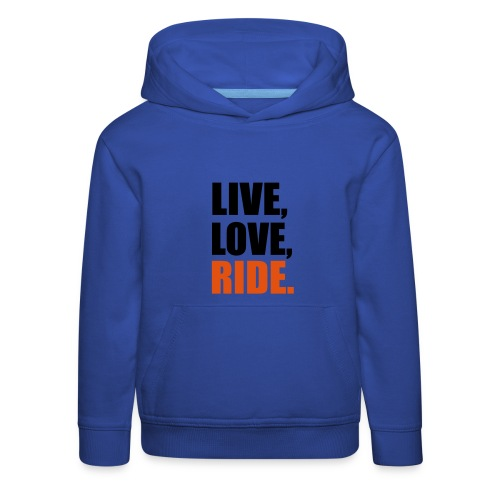 LIVE, LOVE, RIDE - Premium-Luvtröja barn