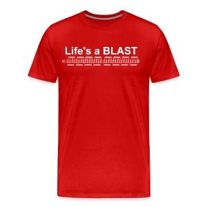 Lifes a blast - Men's Premium T-Shirt