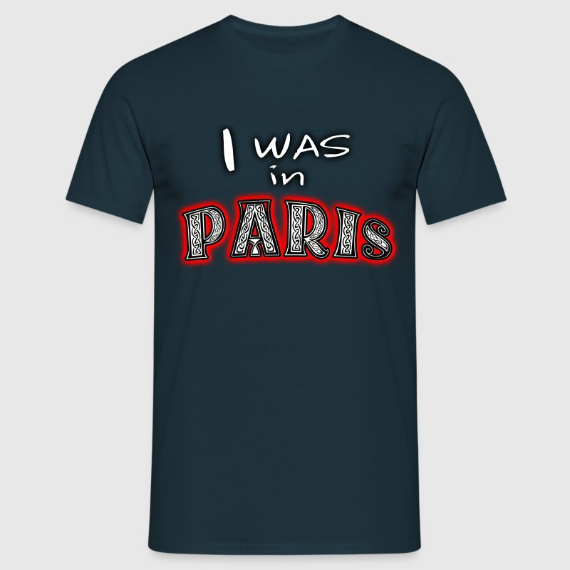 I Was in Paris (dd) Tee shirts - T-shirt Homme