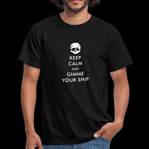 ~ Keep calm ~ - Männer T-Shirt