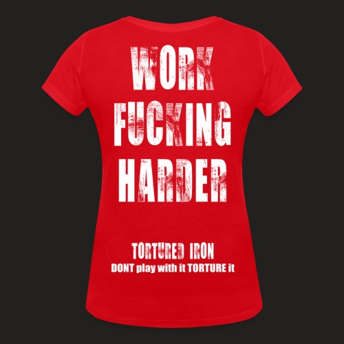 WOMANS WORK F-ING HARDER - Women's Organic V-Neck T-Shirt by Stanley & Stella