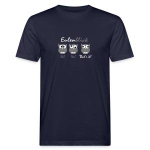 Eulenblick 3farbig (dunkelblau) Flexdruck -------------------------------------------------------------- - Männer Bio-T-Shirt
