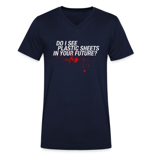 Do I see plastic sheets in your future - Mannen T-shirt met V-hals
