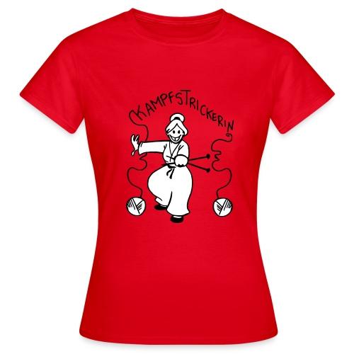 Kampfstrickerin - Frauen T-Shirt