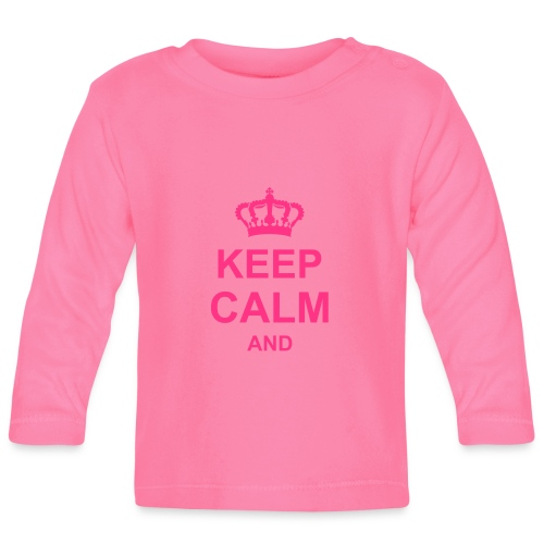 Keep Calm And - T-shirt