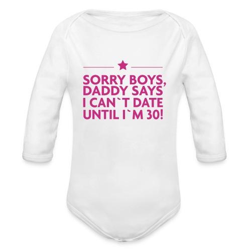 Sorry Boys! - Baby Bio-Langarm-Body