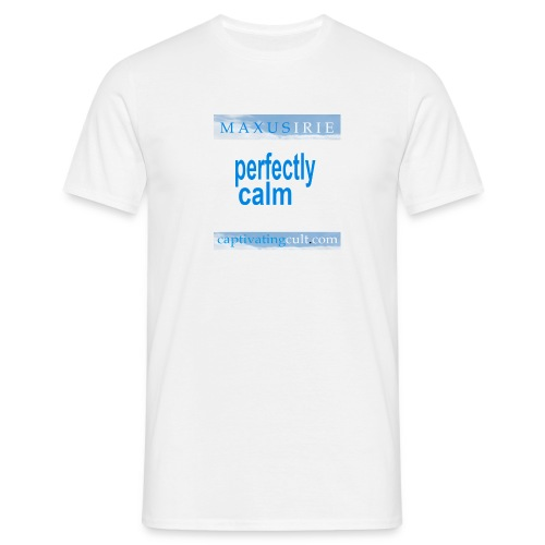 Captivating Cult - Perfectly calm - Men's T-Shirt