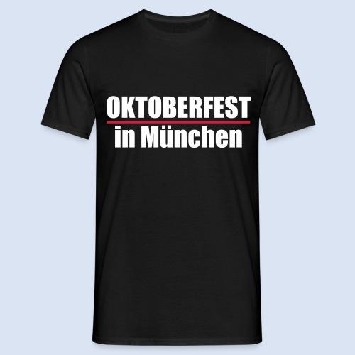 MÜNCHNER OKTOBERFEST | WIESN IN MÜNCHEN - Männer T-Shirt