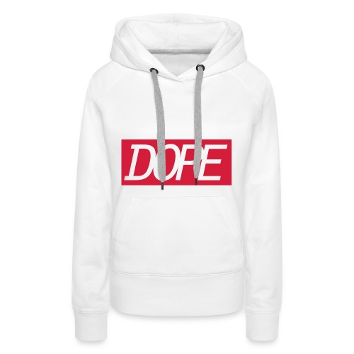 Vrouwensweater Dope - Vrouwen Premium hoodie