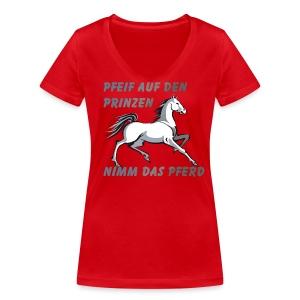 Pfeif auf den Prinzen - Frauen Bio-T-Shirt mit V-Ausschnitt von Stanley & Stella