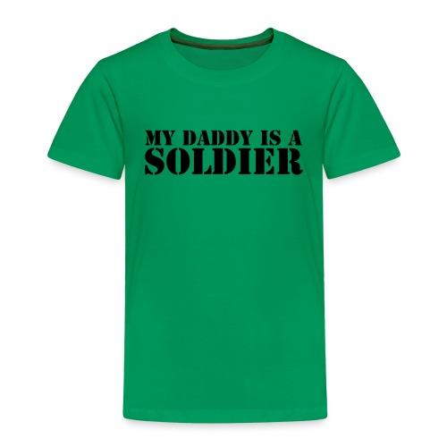 My Daddy... - Kinder Premium T-Shirt