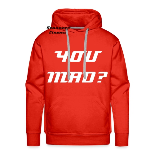 YOU MAD? - Men's Premium Hoodie