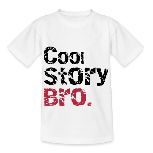 Cool story bro (RED) - Teenage T-Shirt