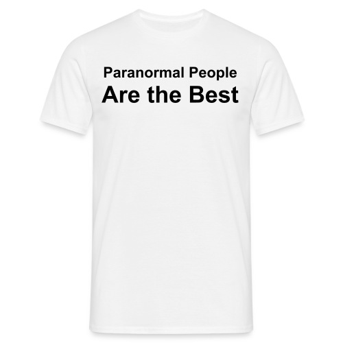 Paranormal People are the best T shirt - Men's T-Shirt