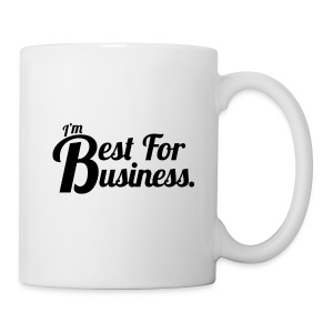 Best For Business - Mug