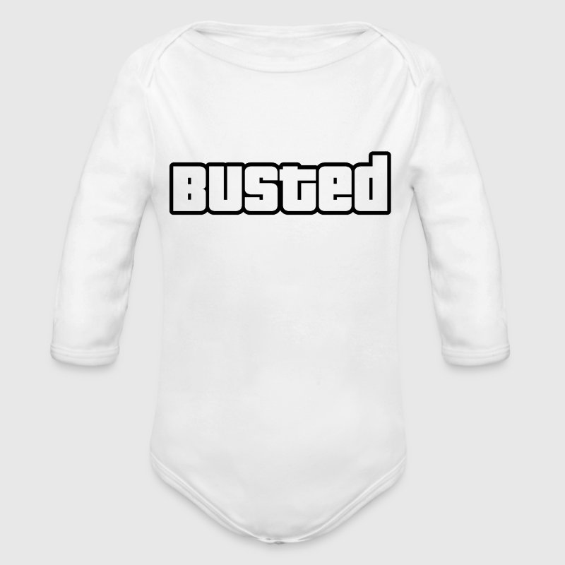 BUSTED  - Longlseeve Baby Bodysuit