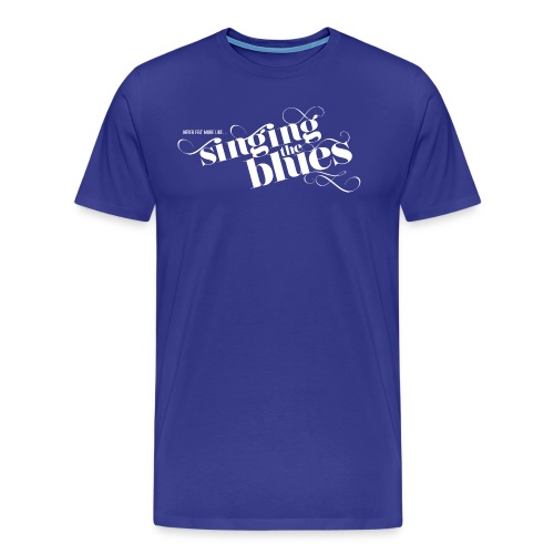 Singing The Blues - Men's Premium T-Shirt
