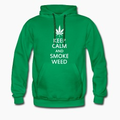 keep calm and smoke weed Hoodies & Sweatshirts