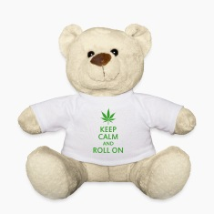 keep calm and roll on Teddies
