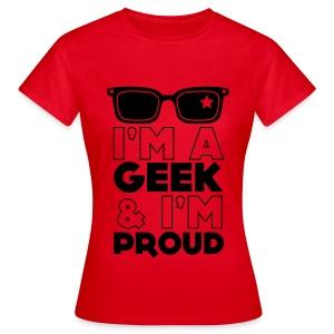 Proud Geek - Women's T-Shirt