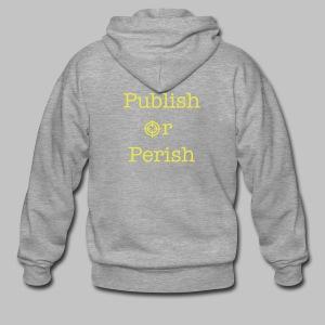 Sweat shirt à fermeture homme (man) Publish or perish - Men's Premium Hooded Jacket
