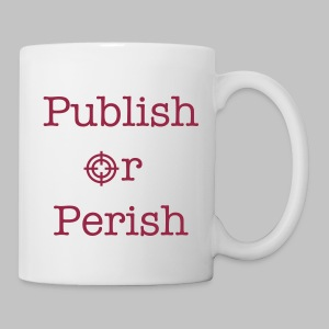 Mug Publish or Perish - Mug