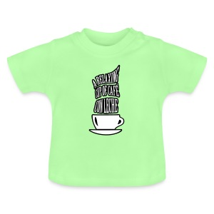 A RELAXING CUP OF CAFE CON LECHE - Baby T-Shirt