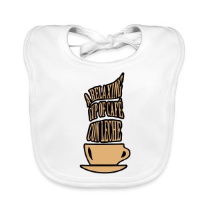 A RELAXING CUP OF CAFE CON LECHE - Baby Organic Bib