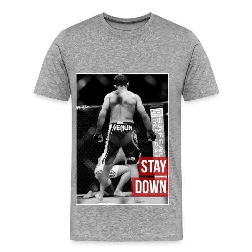Mens MMA Tshirt - 'Stay down' - Men's Premium T-Shirt