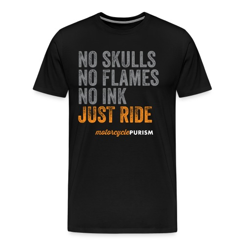 Mens' biker shirt No Skulls  - Men's Premium T-Shirt