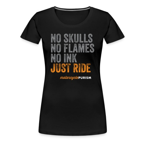 Girlie biker shirt No Skulls  - Women's Premium T-Shirt