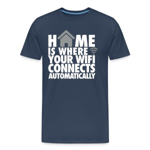 Home is where your wifi connects automatically T-skjorter - Premium T-skjorte for menn