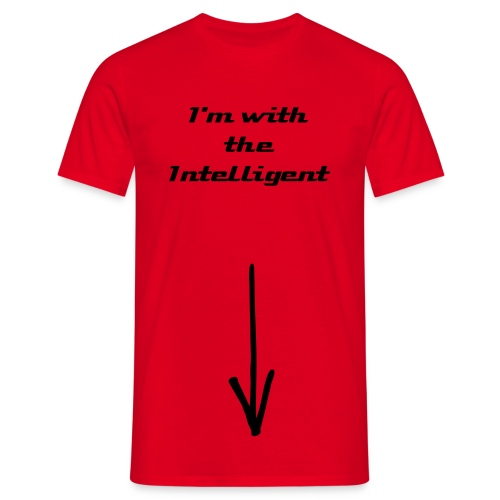 'I'm with the intelligent..' - Männer T-Shirt