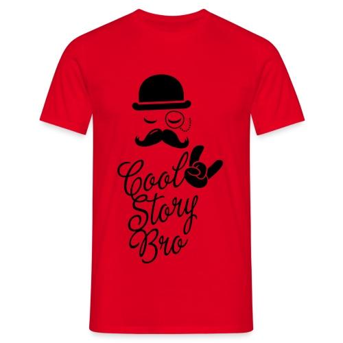 Bro - T-Shirt - Männer T-Shirt
