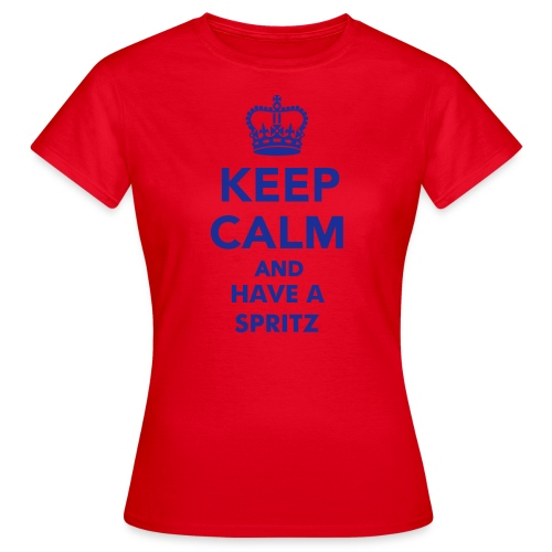 Keep Calm... and have a Spritz - Maglietta da donna