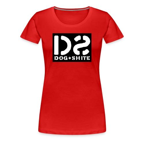 Dog Shite 004 - Women's Premium T-Shirt