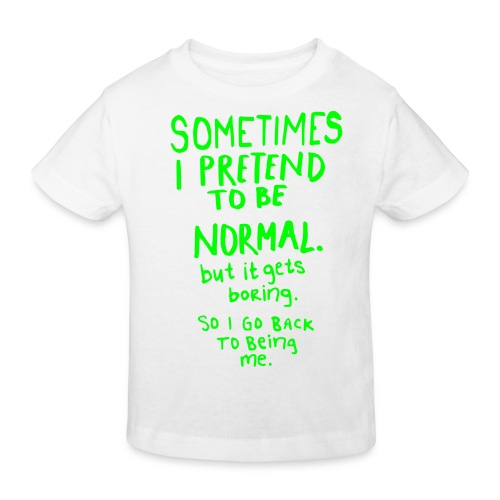 Sometimes i Pretend T-Shirt  - Kids' Organic T-Shirt