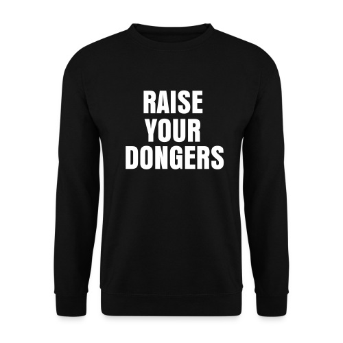 Raise Your Dongers Sweater - Mannen sweater
