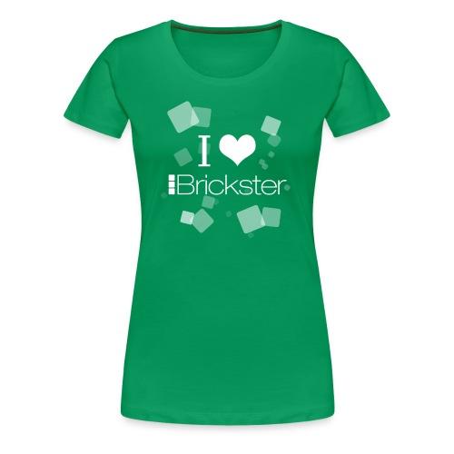 I love Brickster t-shirt - Maglietta Premium da donna