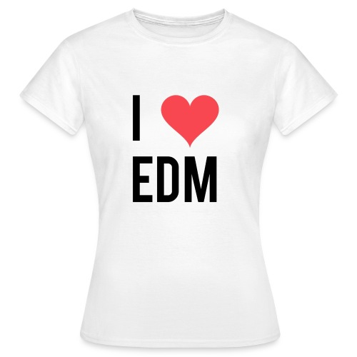 I Heart EDM - Women's T-Shirt