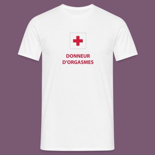 Donneur d'orgasmes - T-shirt Homme