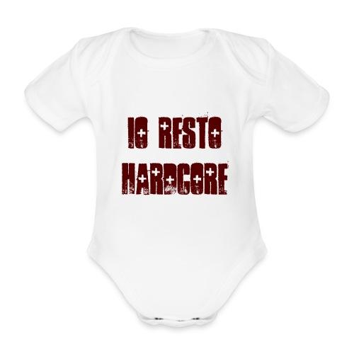 IO RESTO HARDCORE Body Neonato scritta granata - Body ecologico per neonato a manica corta