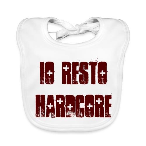IO RESTO HARDCORE Bavaglino Neonato scritta granata - Bavaglino
